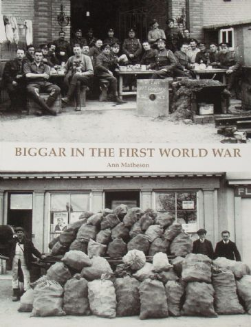 Biggar in the First World War, by Ann Matheson